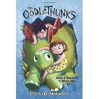 Steg-O-Normous (Oodlethunks, Book 2)
