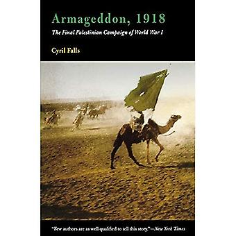 Armageddon, 1918: The Final Palestinian Campaign of World War I