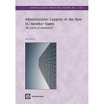 Administrative Capacity in the New EU Member States: The Limits of Innovation?