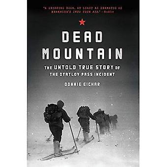 Montagne de la mort: The Untold Story vrai de l'Incident de Diatlov Pass