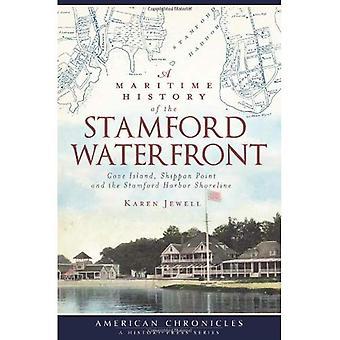Une histoire Maritime du secteur riverain Stamford: Cove Island, Shippan Point et le rivage de Stamford Harbor