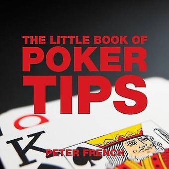 The Little Book of Poker Tips (Little Books of Tips)