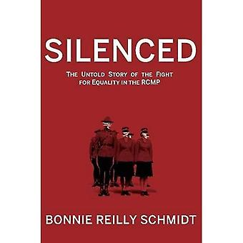 Silenced: The Untold Story of the Fight for Equality in the RCMP