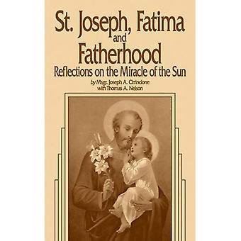 St. Joseph, Fatima and Fatherhood: Reflections on the Miracle of the Sun