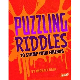 Puzzling Riddles to Stump Your Friends (Blazers: Jokes, Tricks and Other Funny Stuff)