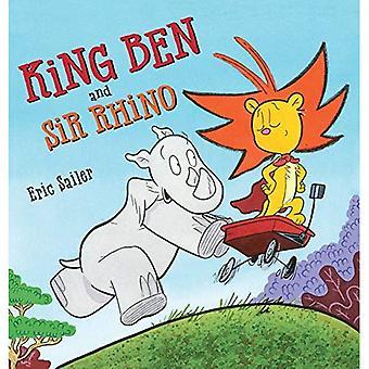 King Ben and Sir Rhino