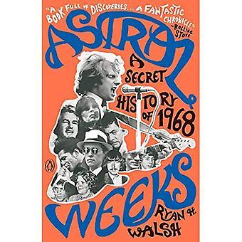 Astral Weeks: Uma história secreta de 1968