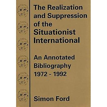 The Realization and Suppression of the Situationist International: An Annotated Bibliography, 1972-92
