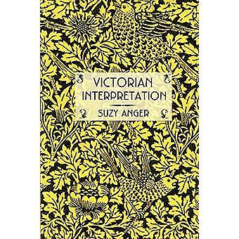 Victorian Interpretation by Suzy Anger - 9780801477447 Book