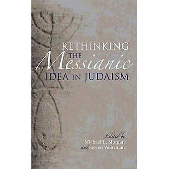 Repenser l'idée messianique dans le judaïsme par Morgan & L. Michael