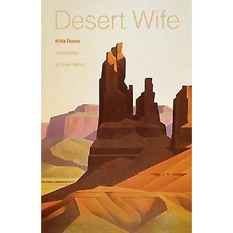 Desert Wife by Faunce & Hilda