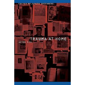 Trauma at Home After 911 by Greenberg & Judith