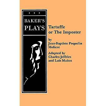 Tartuffe Jeffries by Moliere & JeanBaptiste Poquelin