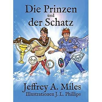 Sterven Prinzen Und Der Schatz door Miles & Jeffrey een.