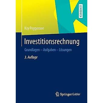 Investitionsrechnung  Grundlagen  Aufgaben  Lsungen by Poggensee & Kay