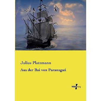 Aus der Bai von Paranagu av Platzmann & Julius