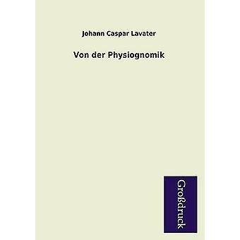 Von Der Physiognomik by Lavater & Johann Caspar