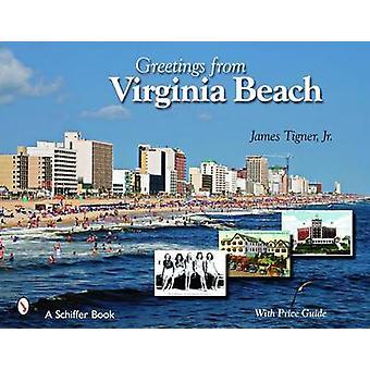 Grüße aus Virginia Beach von James Tigner - 9780764329999 Buch