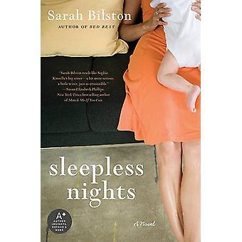 Sleepless Nights by Sarah Bilston - 9780060889968 Book