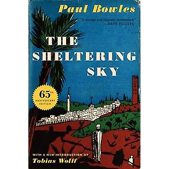The Sheltering Sky (65th) by Paul Bowles - 9780062351487 Book