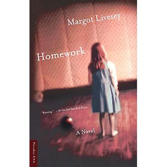 Homework - A Novel by Margot Livesey - 9780312420444 Book