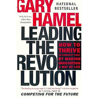 Leading the Revolution by Gary Hamel - 9780452283244 Book