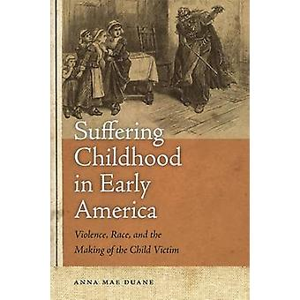 La infancia sufriente en los primeros Estados Unidos-la violencia-raza-y el Makin