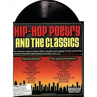 Hip HOP Poetry and the Classics by Alan Cirelli Sitomer - 97809721882