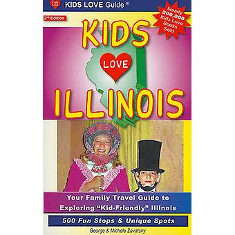 Kids Love Illinois - Your Family Travel Guide to Exploring Kid-Friendl