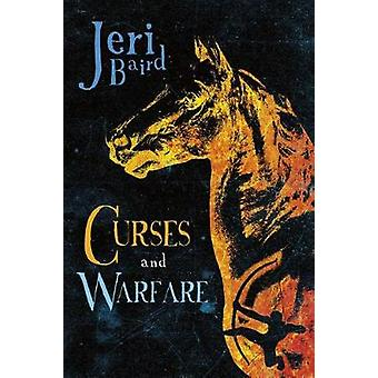 Curses and Warfare by Jeri Baird - 9781631631269 Book