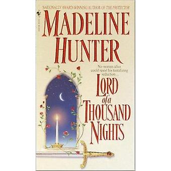Lord of A Thousand Nights by Madeline Hunter - 9780553583557 Book