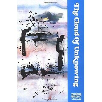 The Cloud of Unknowing by James Walsh - 9780809123322 Book