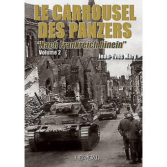 Carrousel des Panzers - Vol. 2 by Jean-Yves Mary - 9782840483571 Book