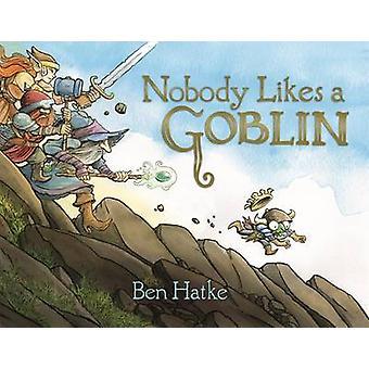 Ingen gillar en Goblin av Ben Hatke - 9781626720817 bok