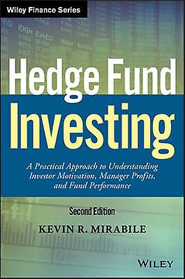 Hedge Fund Investing by Kevin R Mirabile
