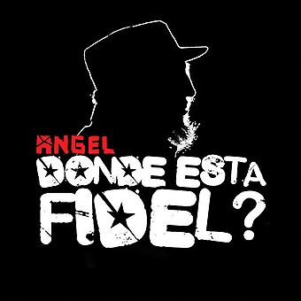 Angel - Donde Esta Fidel? [CD] USA import