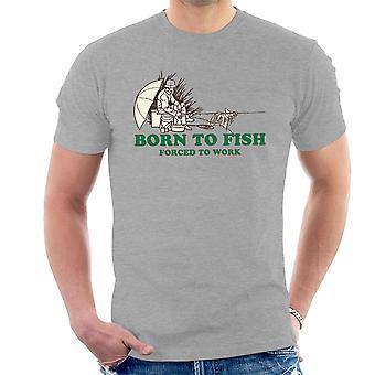 Født fisk tvunget til å arbeide menn t-skjorte