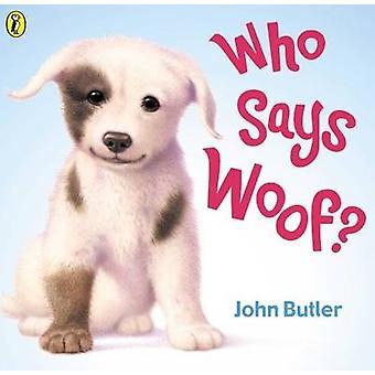 Chi dice Woof? di John Butler - 9780140568998 libro