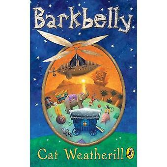 Barkbelly af kat Weatherill - 9780141318745 bog