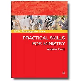 Practical Skills for Ministry by Andrew Pratt - 9780334043591 Book
