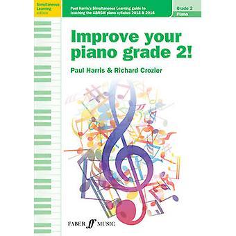Förbättra din Piano grad 2 av Richard Crozier - Paul Harris - 9780571