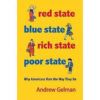 الأحمر الدولة-الدولة الفقراء الأزرق الدولة-الدولة الغنية----لماذا الأميركيين التصويت