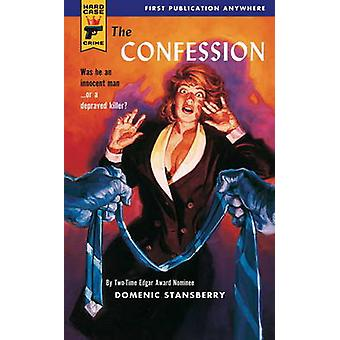 The Confession by Domenic Stansberry - 9780857683182 Book
