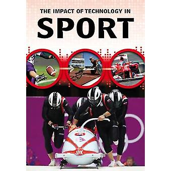 The Impact of Technology in Sport by Matthew Anniss - 9781406298727 B