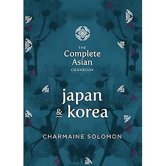 Japan and Korea by Charmaine Solomon - 9781742706832 Book