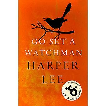 Vamos definir um vigia por Harper Lee - livro 9781784752460