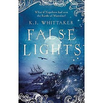 False Lights by K. J. Whittaker - 9781786695369 Book