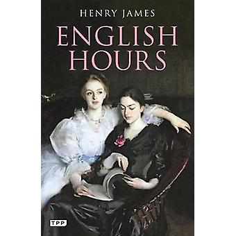 Englische Stunden - ein Porträt eines Landes von Henry James - 9781848854857