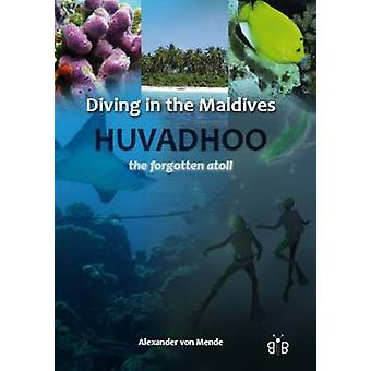 Diving in the Maldives - Huvadhoo - The Forgotten Atoll by Alexander v