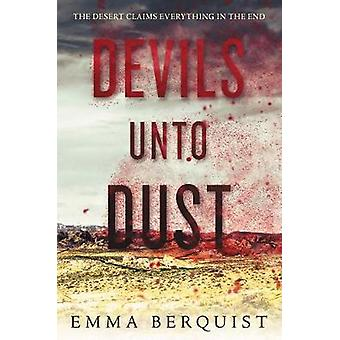 Devils Unto Dust by Emma Berquist - 9780062642783 Book